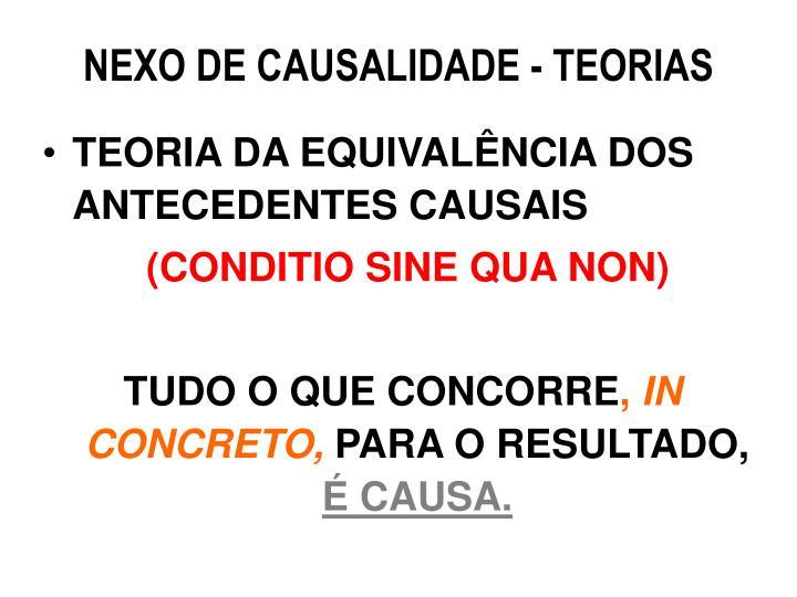 NEXO DE CAUSALIDADE - TEORIAS