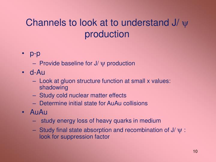Channels to look at to understand J/