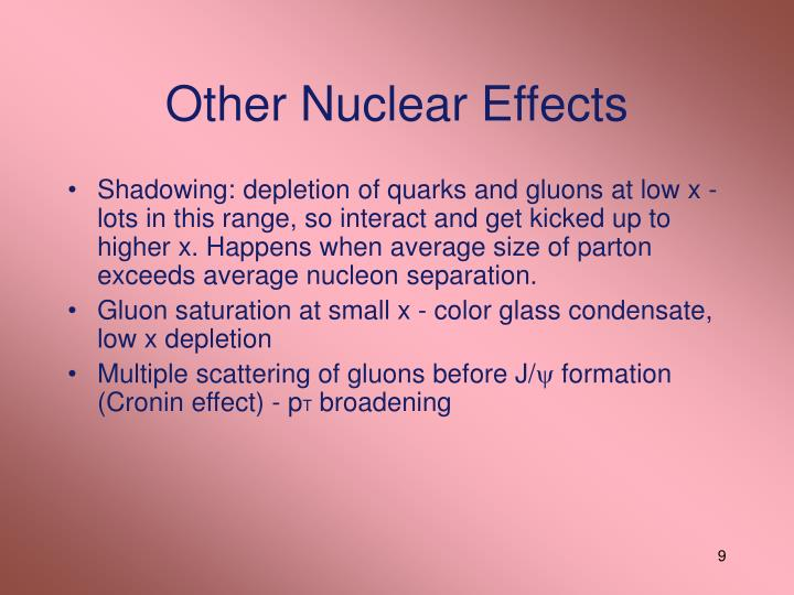 Other Nuclear Effects