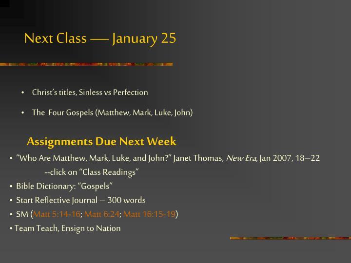Next Class — January 25