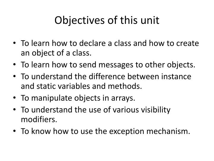 Objectives of this unit