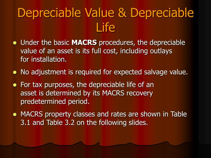 Depreciable Value & Depreciable Life