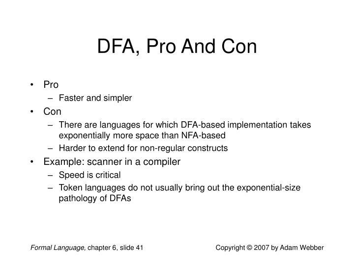 DFA, Pro And Con