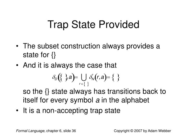 Trap State Provided