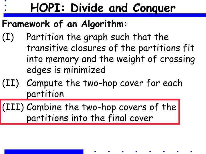 HOPI: Divide and Conquer
