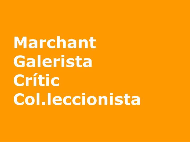 Marchant