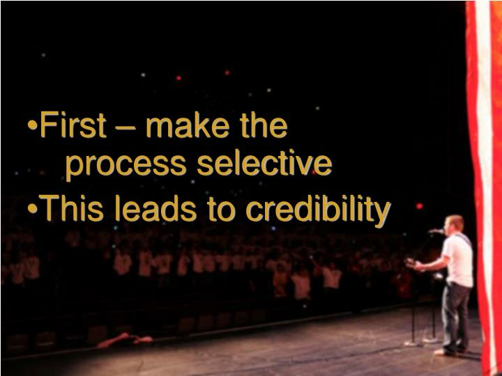 First – make the
