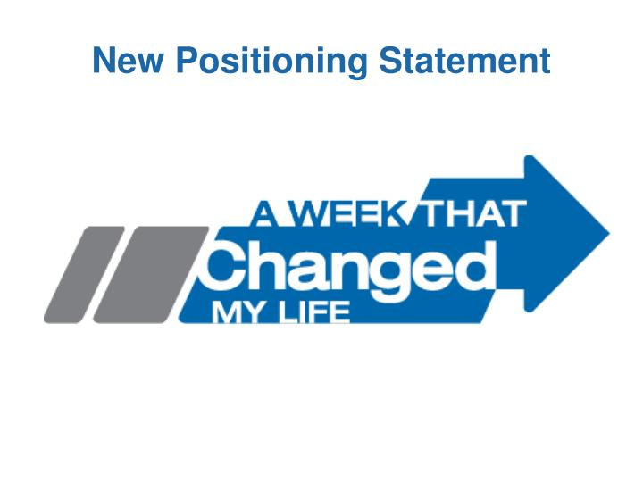 New Positioning Statement