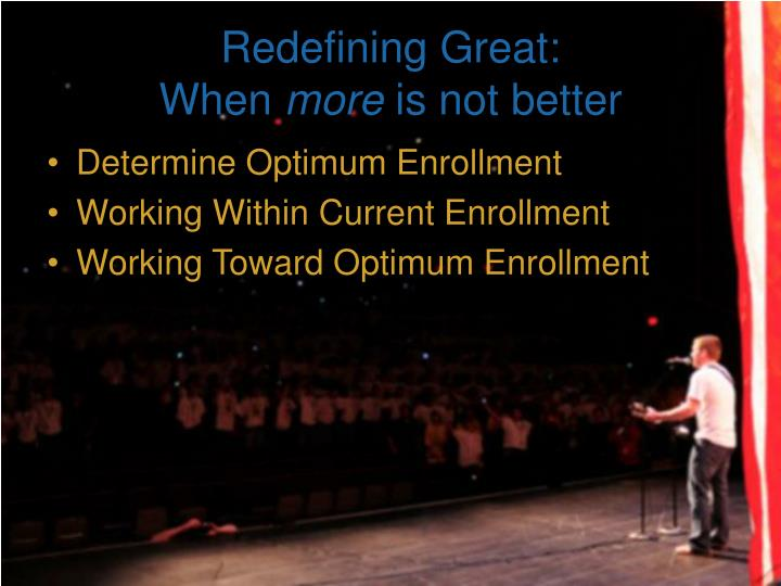 Redefining Great: