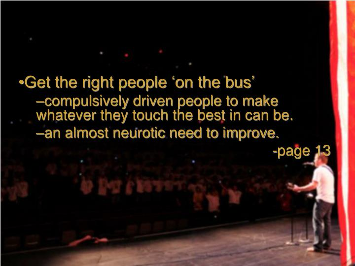 Get the right people 'on the bus'