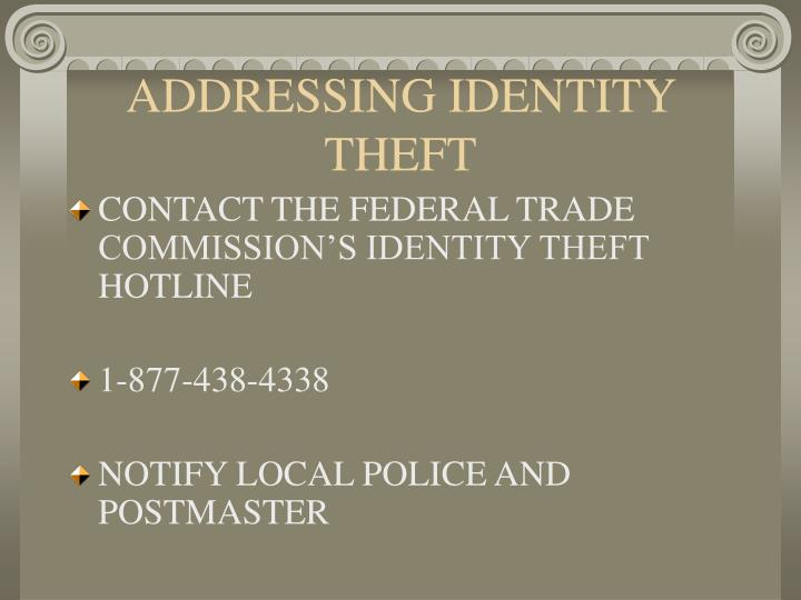 ADDRESSING IDENTITY THEFT