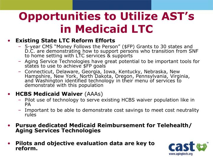 Opportunities to Utilize AST's in Medicaid LTC