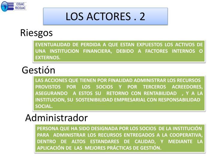 LOS ACTORES . 2