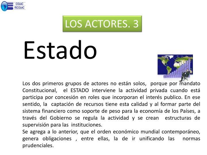 LOS ACTORES. 3