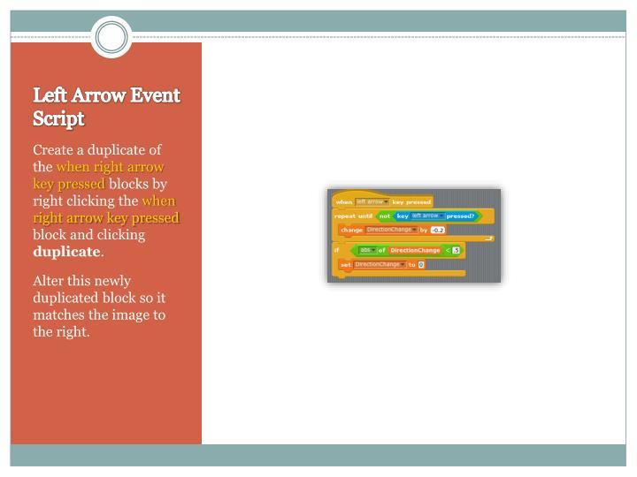 Left Arrow Event Script