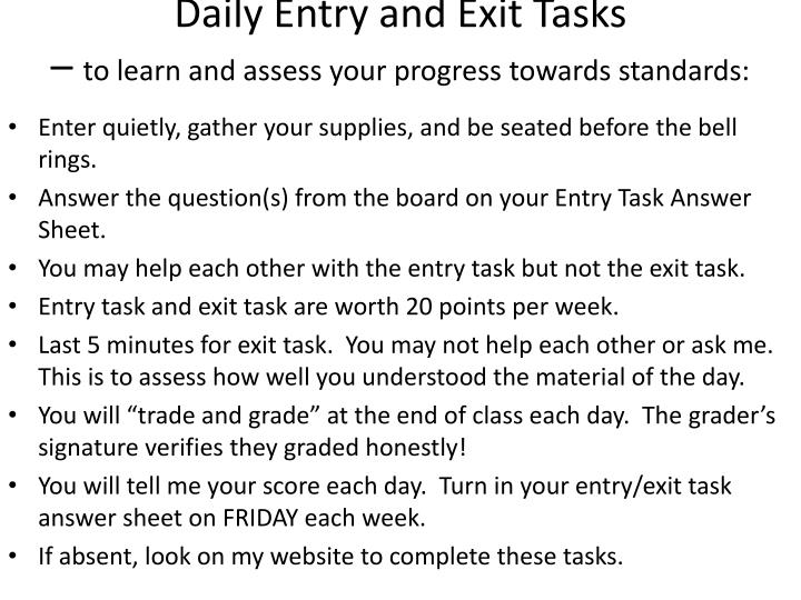 Daily Entry and Exit