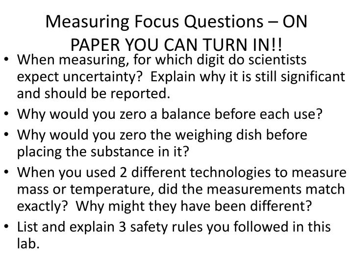 Measuring Focus Questions – ON PAPER YOU CAN TURN IN!!
