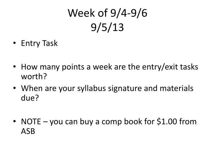 Week of 9/4-9/6