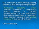 12 2 inwestycje w infrastruktur ochrony zdrowia o znaczeniu ponadregionalnym