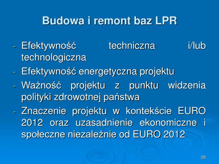 Budowa i remont baz LPR