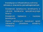 inwestycje w infrastruktur ochrony zdrowia o znaczeniu ponadregionalnym3