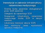 inwestycje w zakresie infrastruktury ratownictwa medycznego5