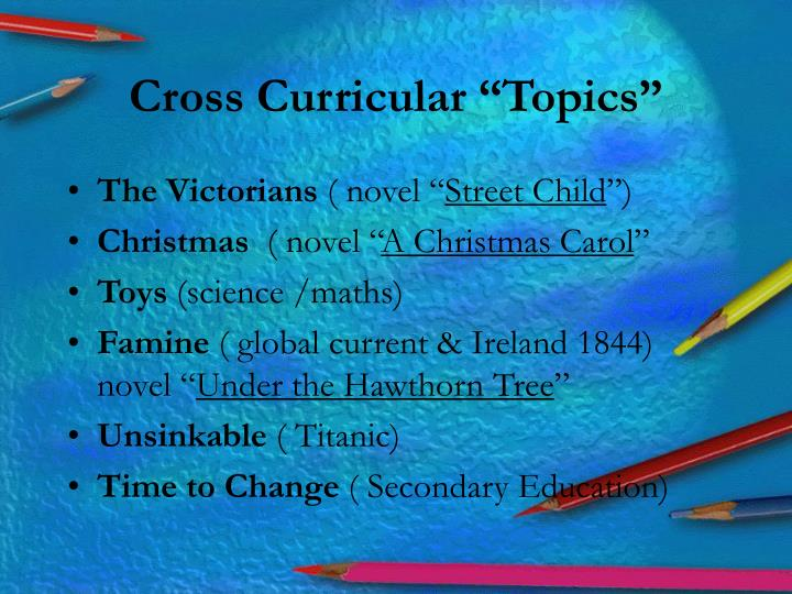 "Cross Curricular ""Topics"""