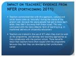 impact on teachers evidence from nfer forthcoming 2011