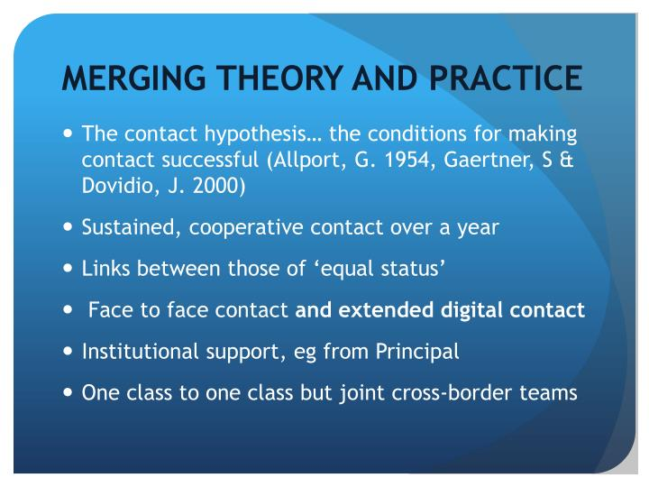 MERGING THEORY AND PRACTICE