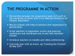 the programme in action