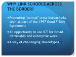 why link schools across the border
