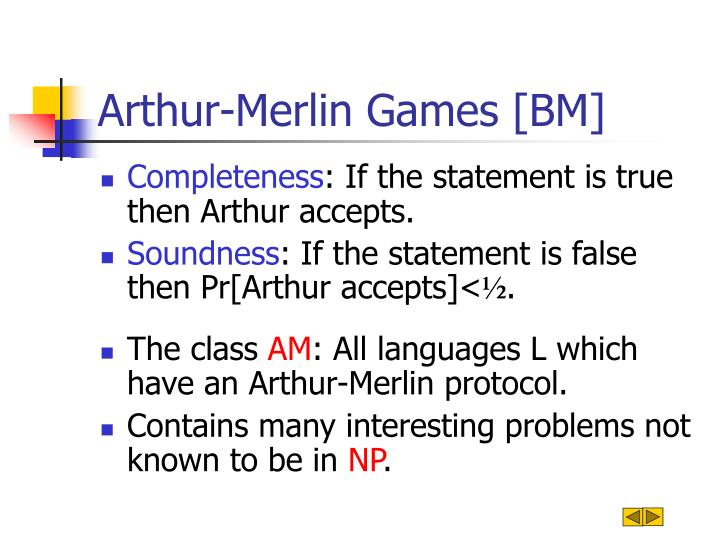 Arthur-Merlin Games [BM]