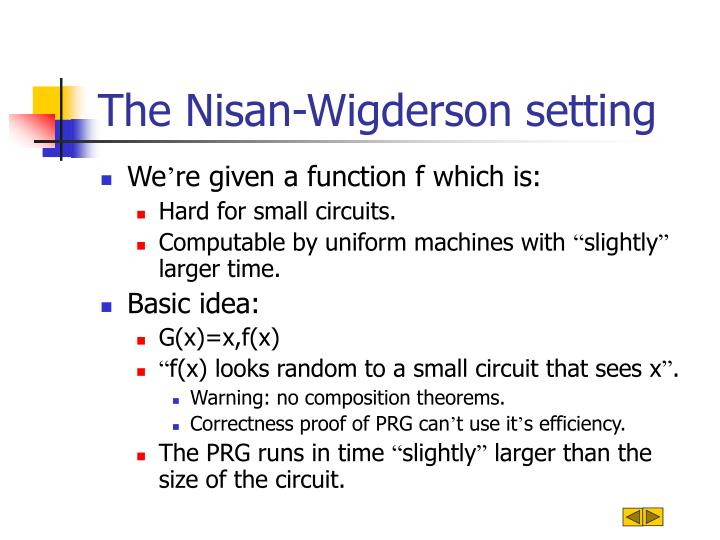 The Nisan-Wigderson setting