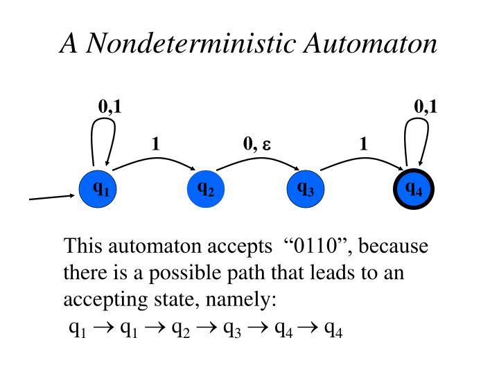 A Nondeterministic Automaton