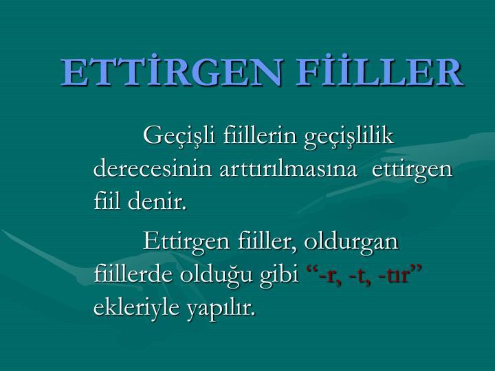 ETTİRGEN FİİLLER