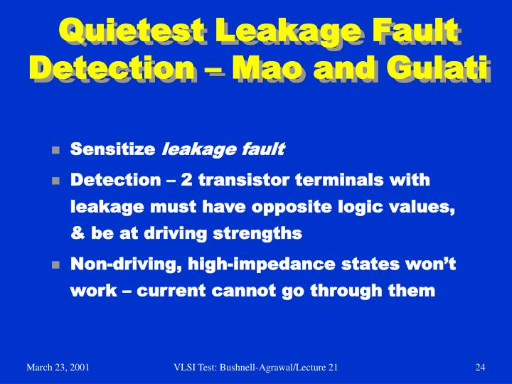 Quietest Leakage Fault Detection – Mao and Gulati