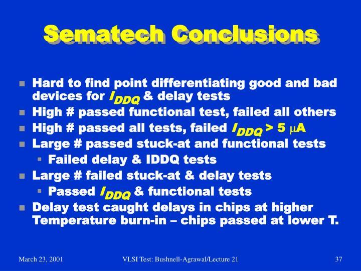 Sematech Conclusions