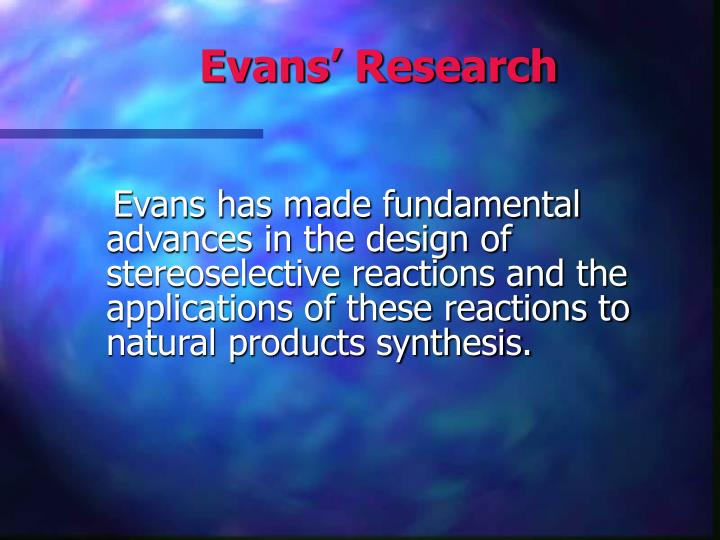 Evans' Research