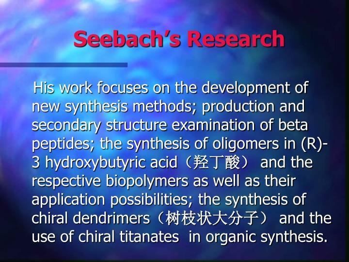 Seebach's Research