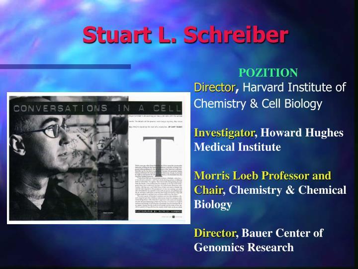 Stuart L. Schreiber