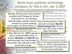 roche buys antibody technology company for 56 6 mln apr 2 2007