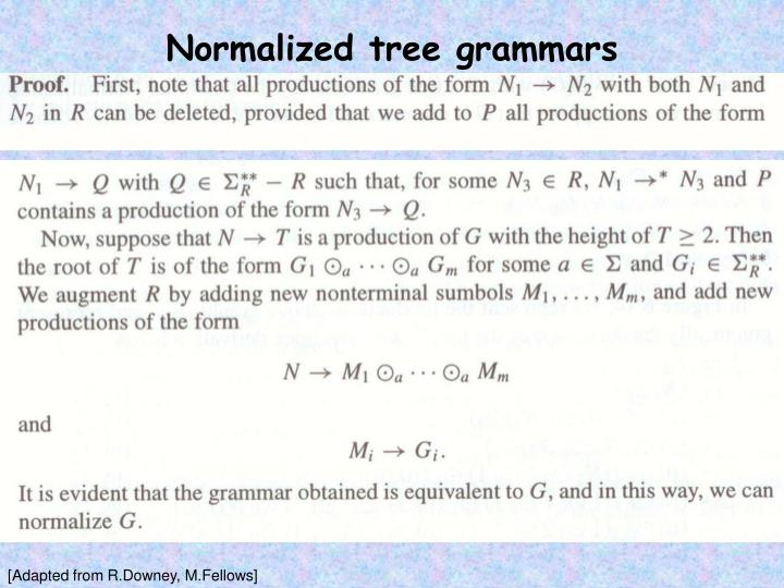 Normalized tree grammars