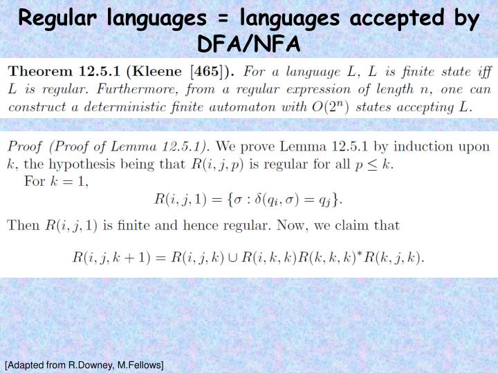 Regular languages = languages accepted by DFA/NFA