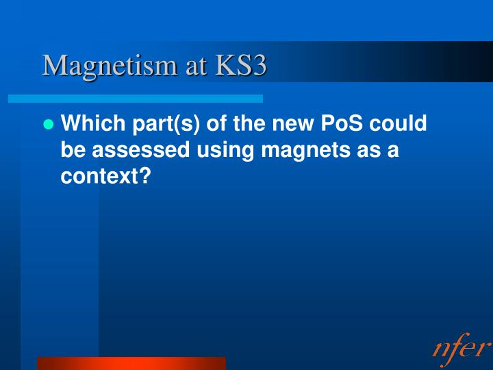 Magnetism at KS3