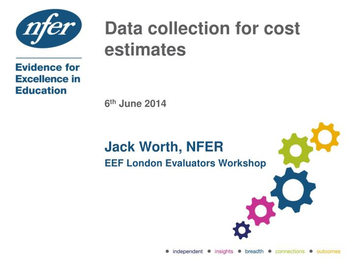 Data collection for cost estimates