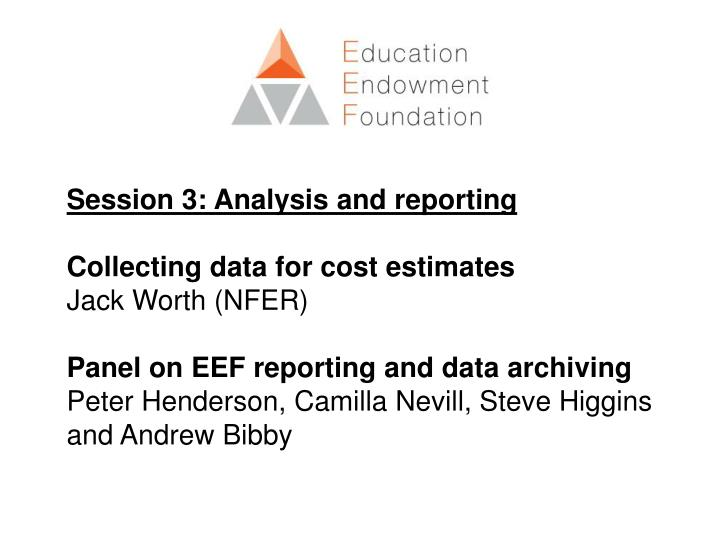 Session 3: Analysis and reporting