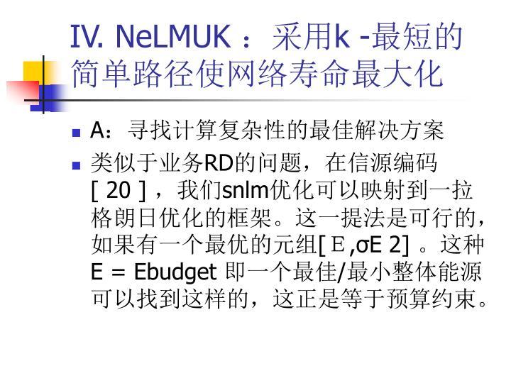 IV. NeLMUK