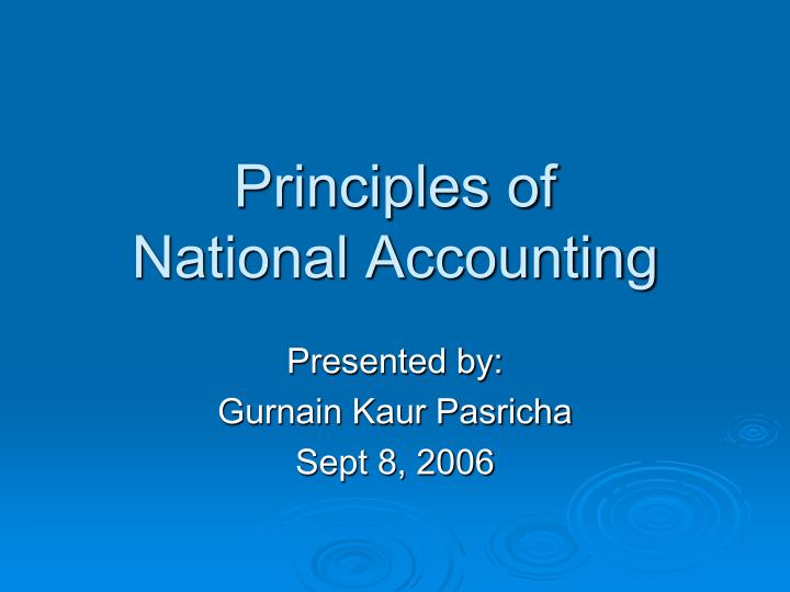 Principles of national accounting