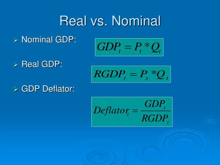 Real vs. Nominal