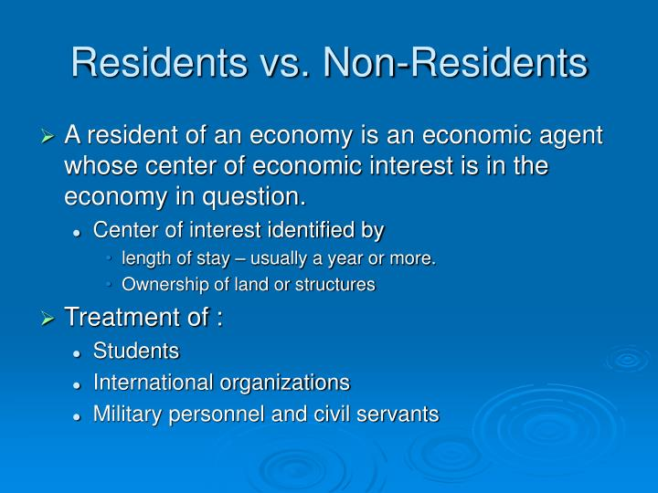 Residents vs. Non-Residents